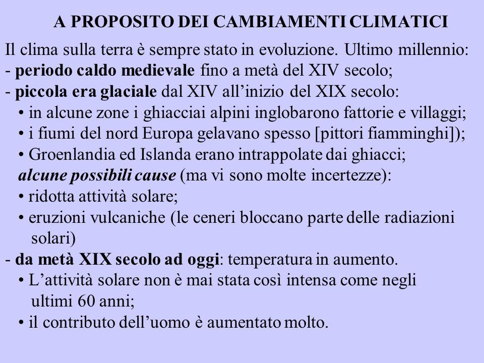 A PROPOSITO DEI CAMBIAMENTI CLIMATICI
