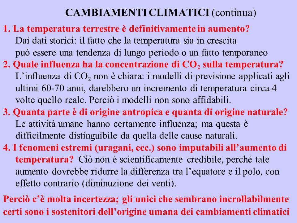 CAMBIAMENTI CLIMATICI (continua) 1