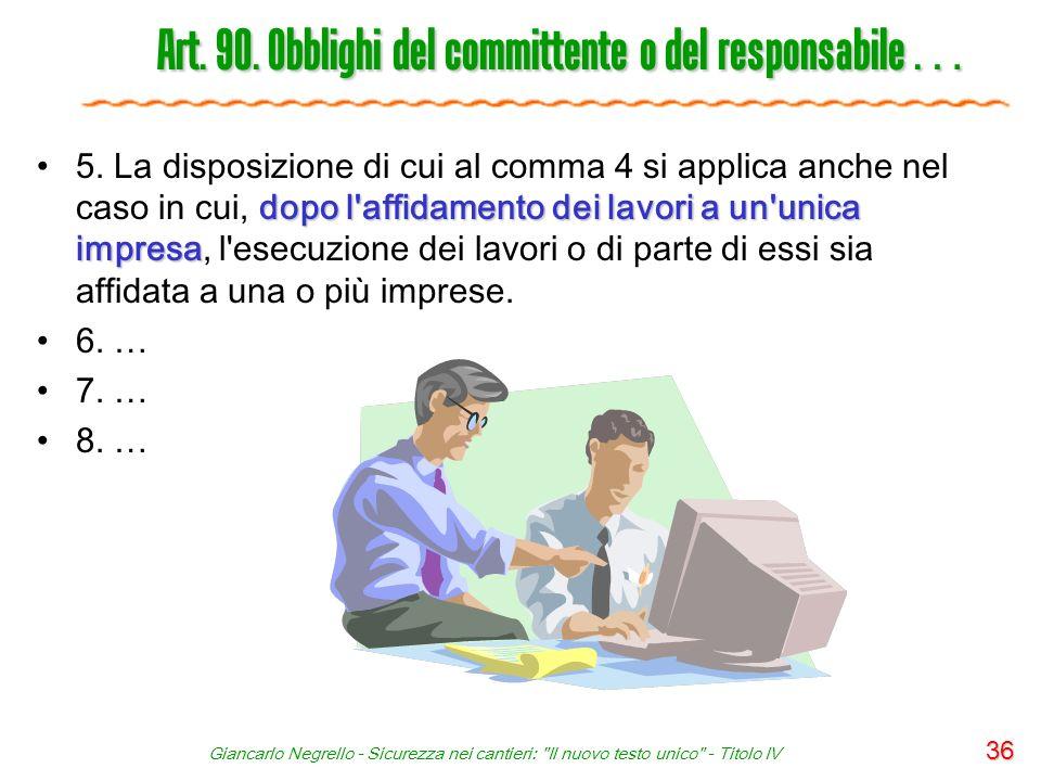 Art. 90. Obblighi del committente o del responsabile …