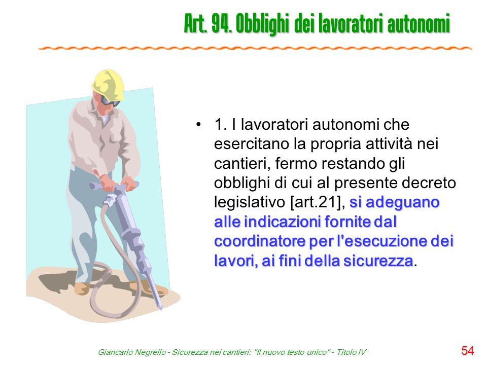 Art. 94. Obblighi dei lavoratori autonomi