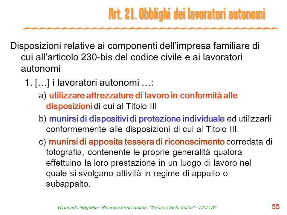 Art. 21. Obblighi dei lavoratori autonomi