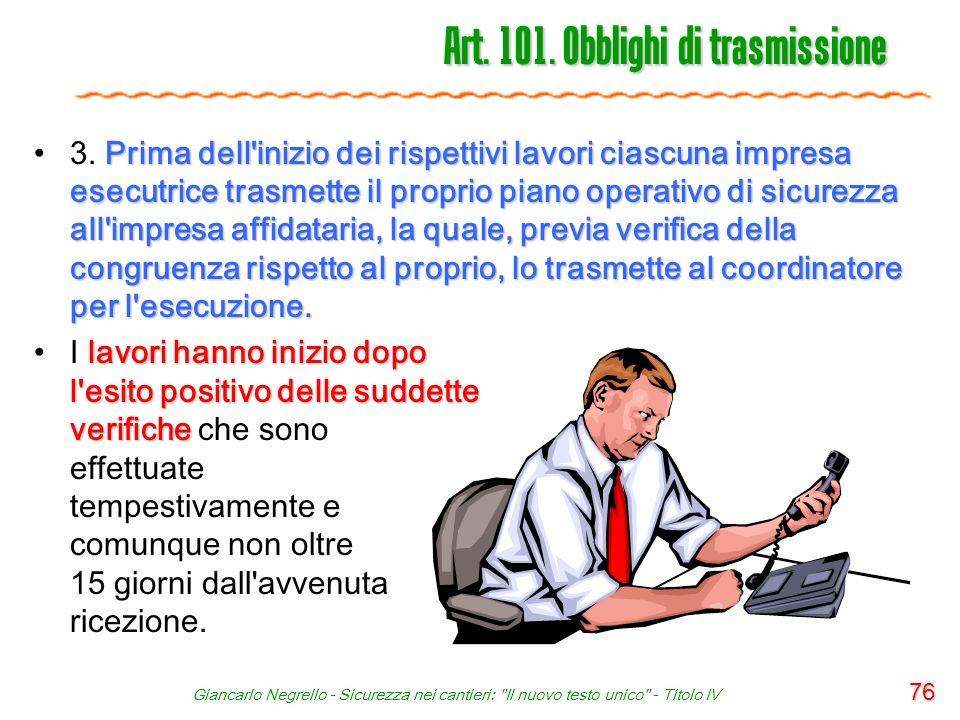 Art. 101. Obblighi di trasmissione