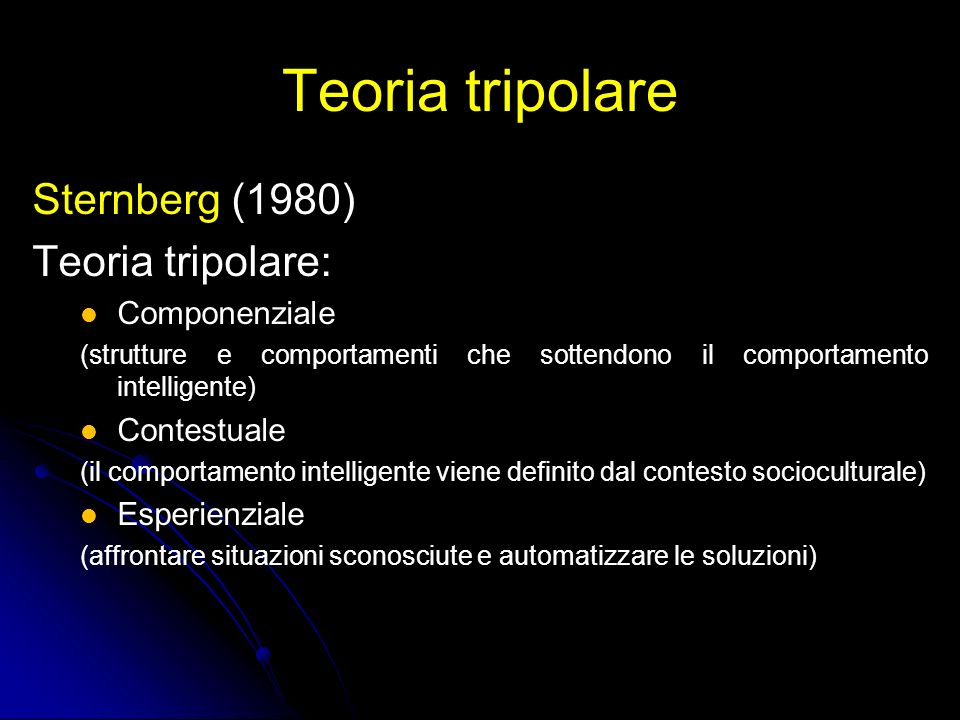 Teoria tripolare Sternberg (1980) Teoria tripolare: Componenziale