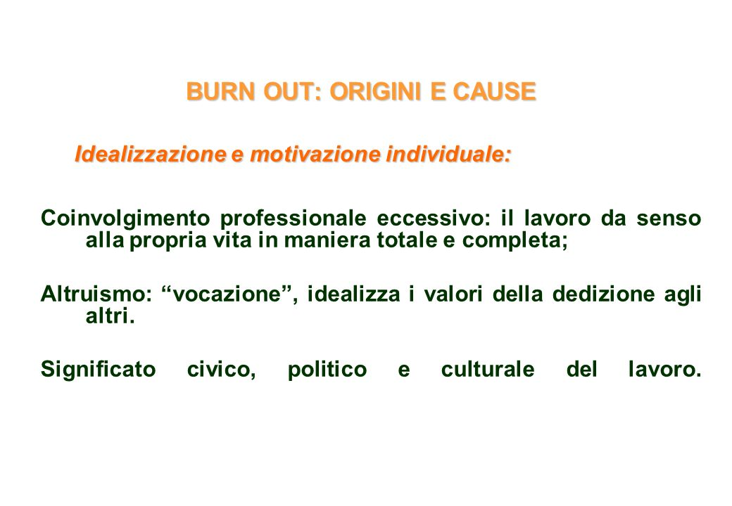 BURN OUT: ORIGINI E CAUSE
