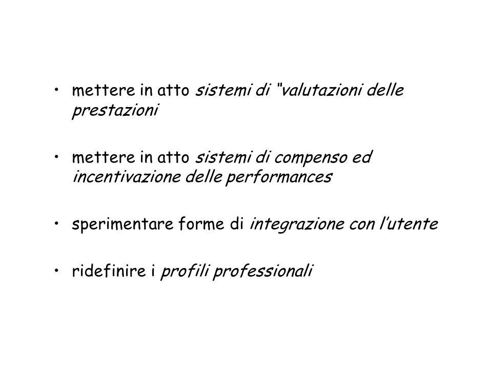 mettere in atto sistemi di valutazioni delle prestazioni