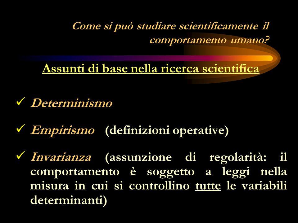 Come si può studiare scientificamente il comportamento umano