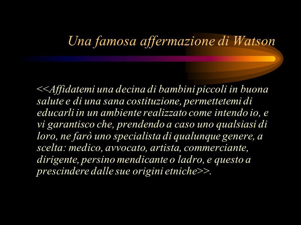 Una famosa affermazione di Watson