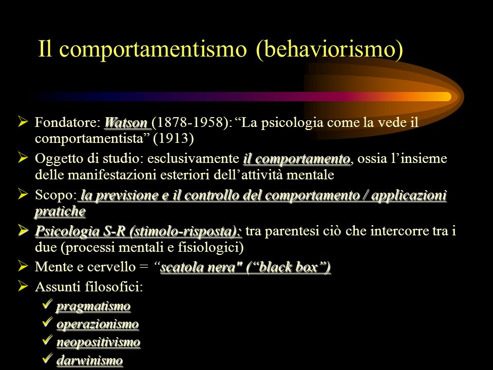 Il comportamentismo (behaviorismo)