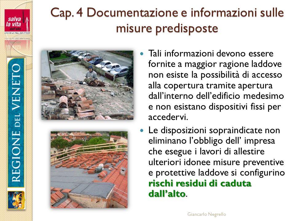 Cap. 4 Documentazione e informazioni sulle misure predisposte