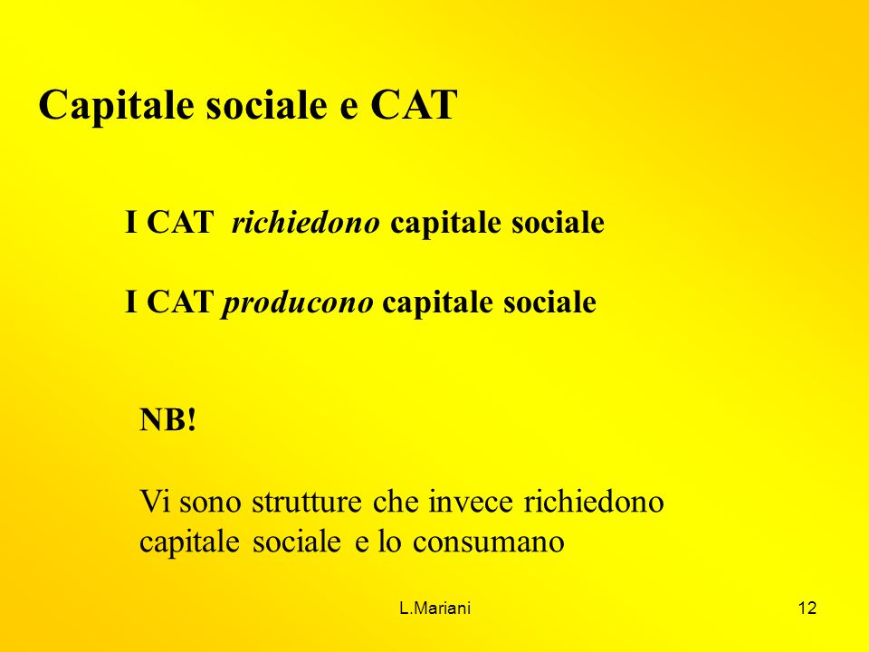 Capitale sociale e CAT I CAT richiedono capitale sociale