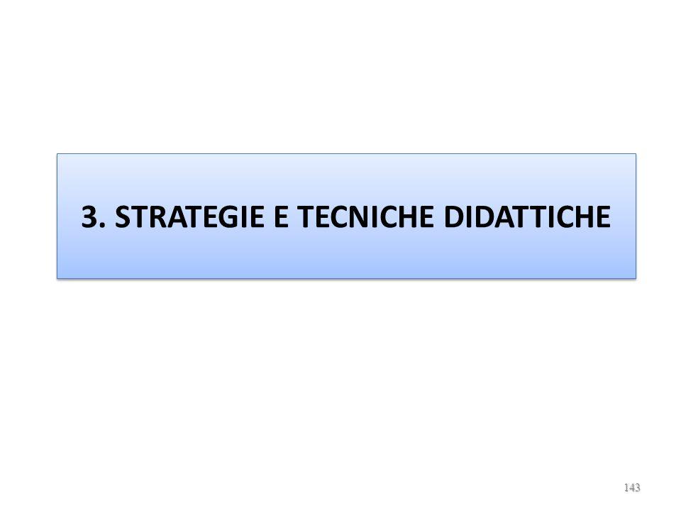 3. STRATEGIE E TECNICHE DIDATTICHE