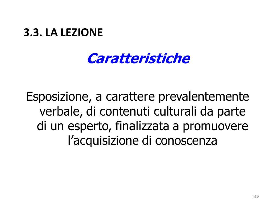 Caratteristiche 3.3. LA LEZIONE