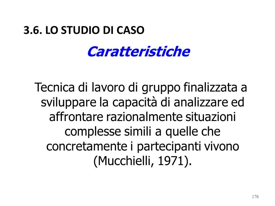 Caratteristiche 3.6. LO STUDIO DI CASO