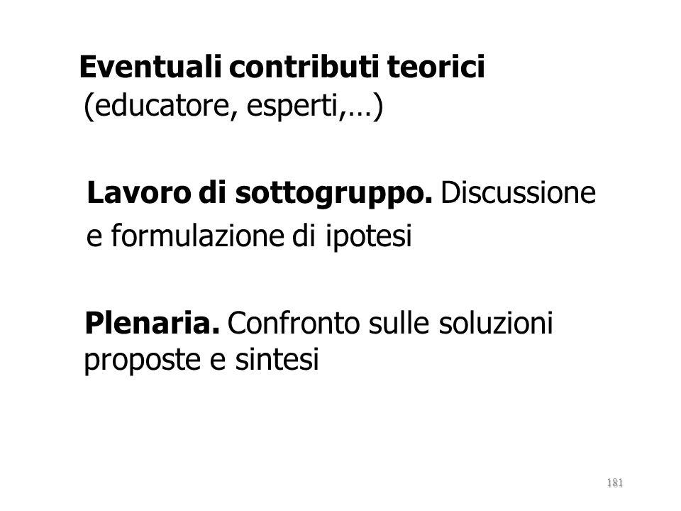 Eventuali contributi teorici (educatore, esperti,…)