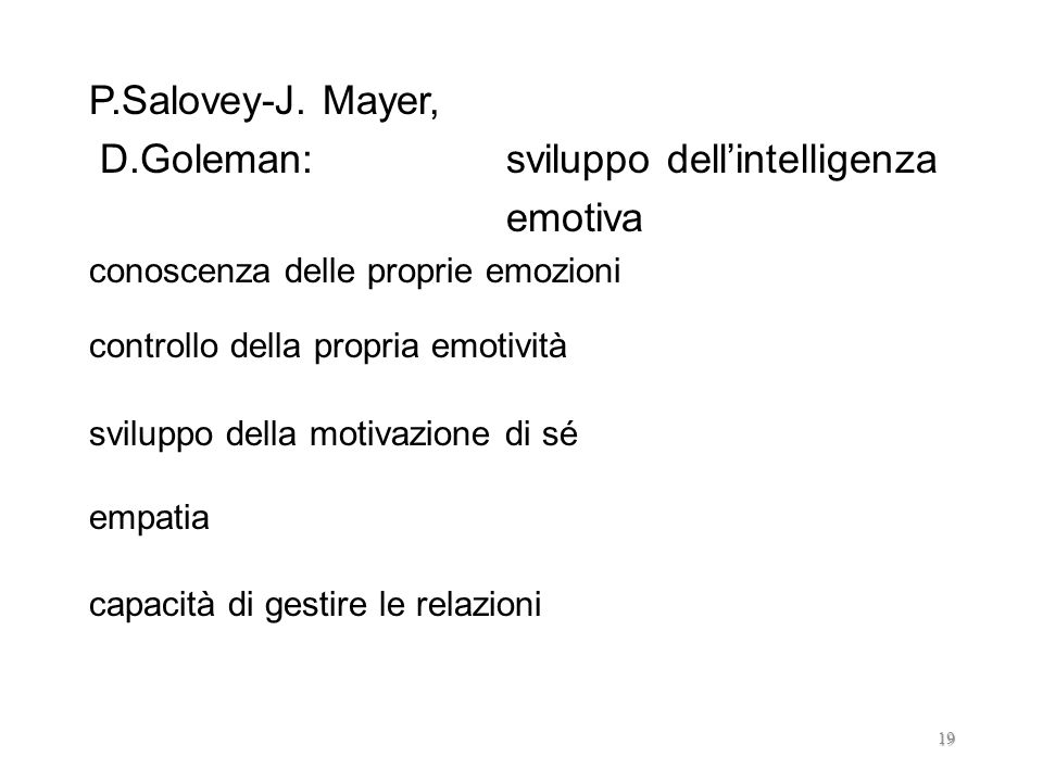D.Goleman: sviluppo dell'intelligenza emotiva