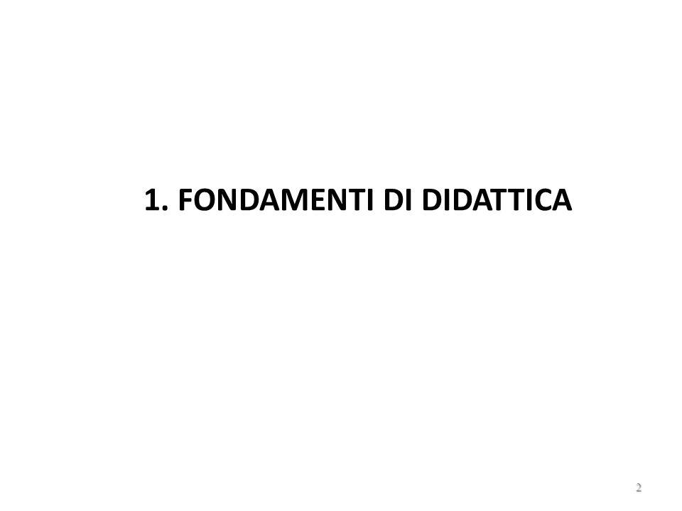 1. FONDAMENTI DI DIDATTICA