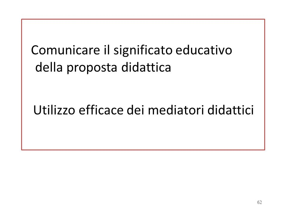 Comunicare il significato educativo della proposta didattica