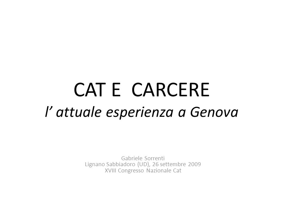 CAT E CARCERE l' attuale esperienza a Genova