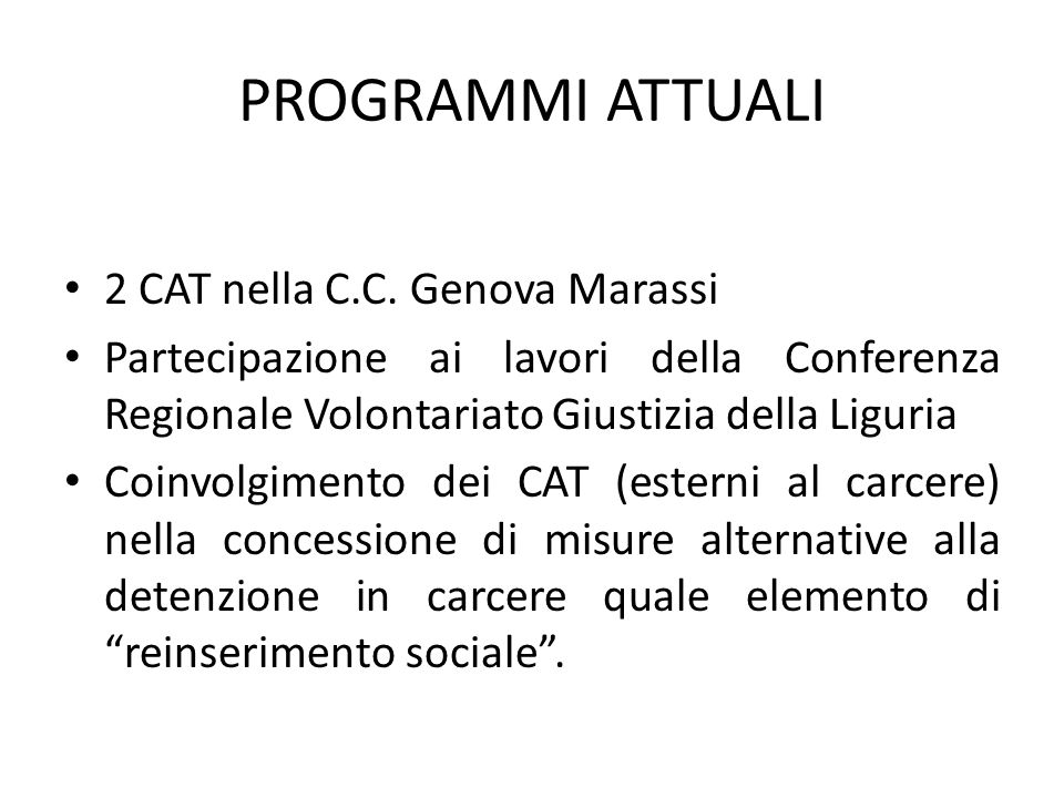 PROGRAMMI ATTUALI 2 CAT nella C.C. Genova Marassi