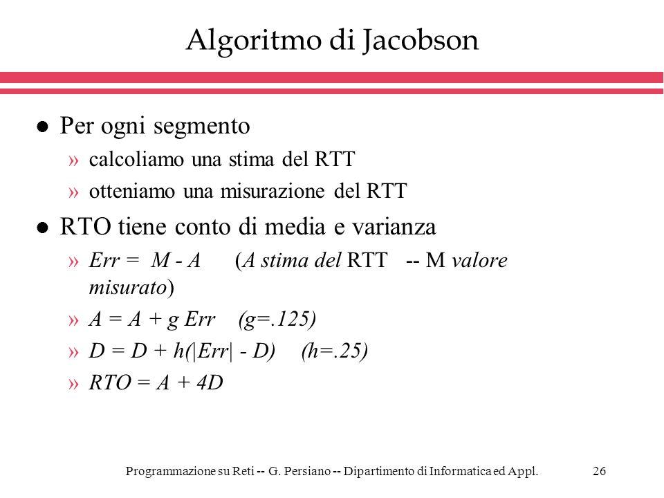 Algoritmo di Jacobson Per ogni segmento