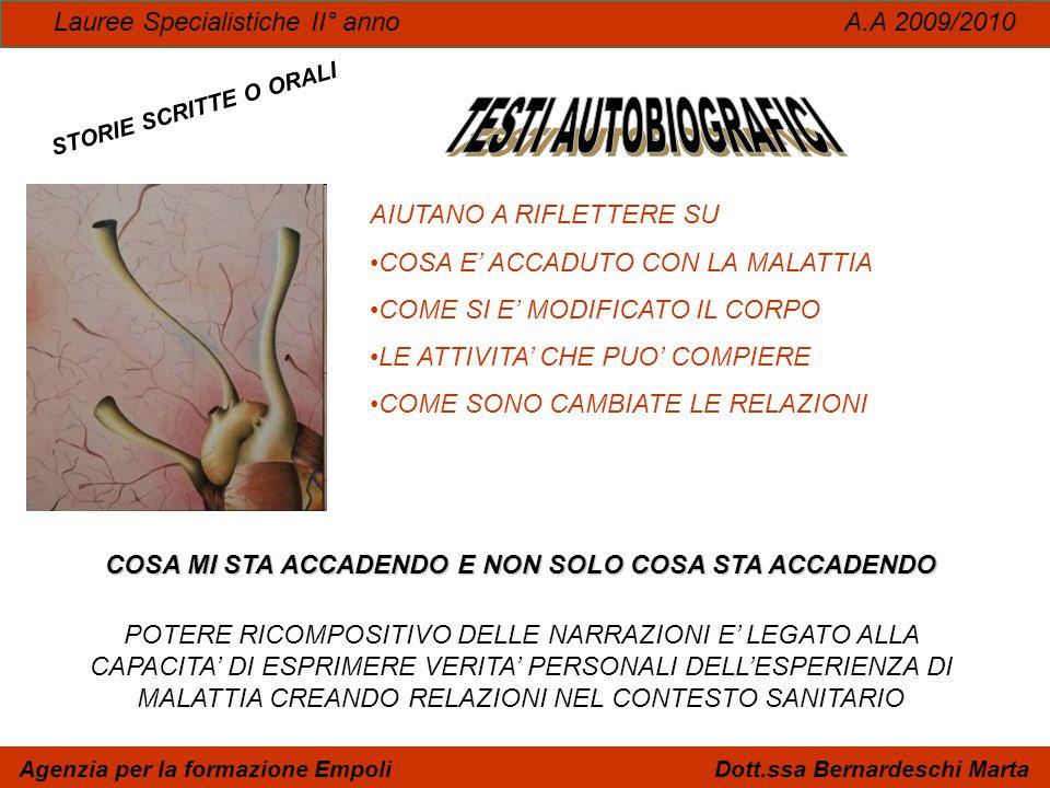 TESTI AUTOBIOGRAFICI Lauree Specialistiche II° anno A.A 2009/2010