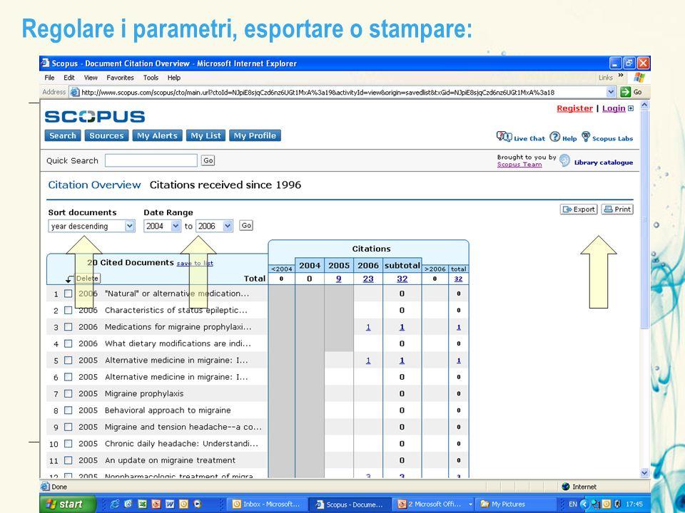 Regolare i parametri, esportare o stampare: