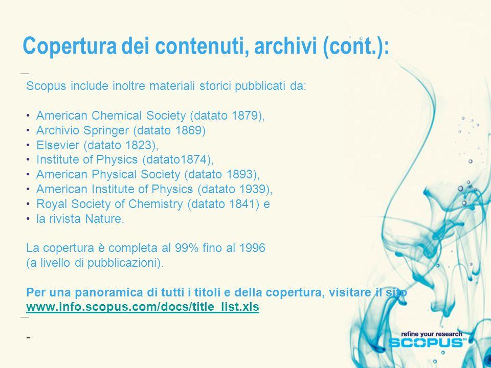 Copertura dei contenuti, archivi (cont.):