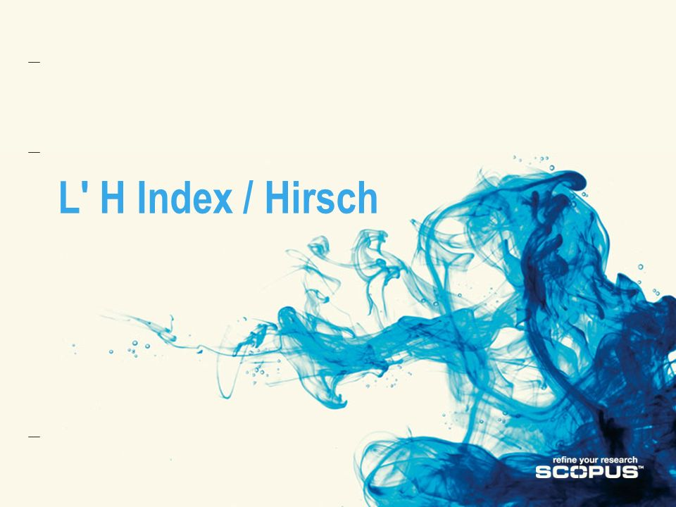 L H Index / Hirsch