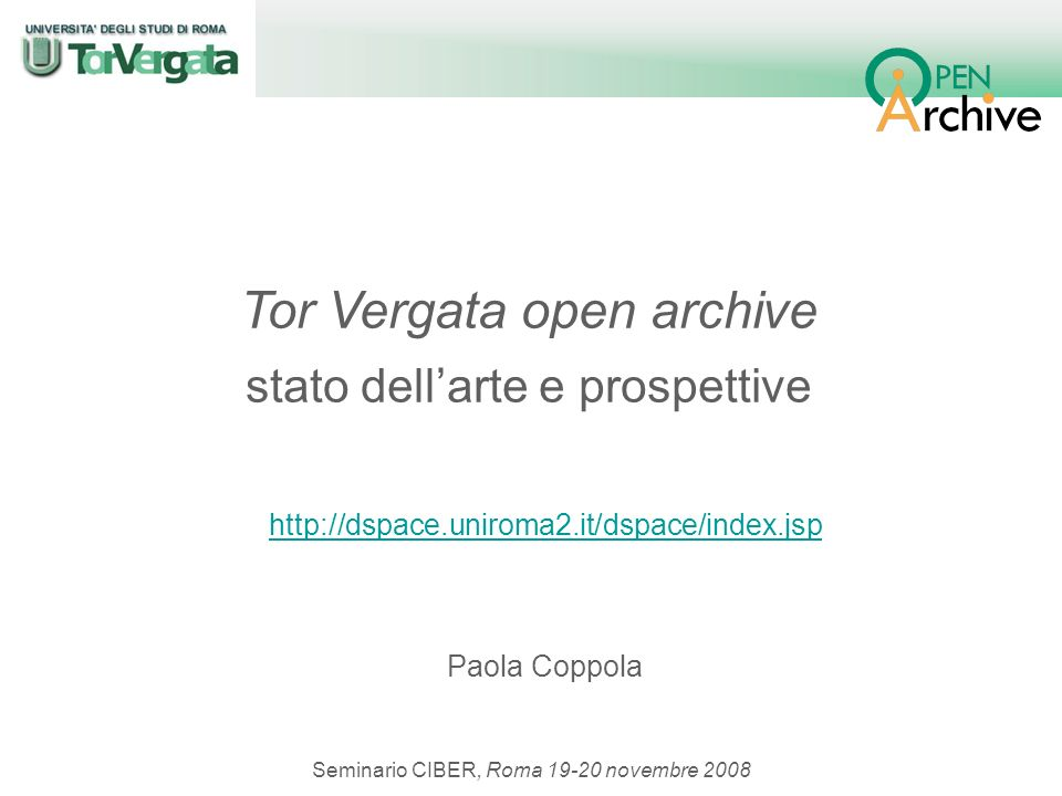 http://dspace.uniroma2.it/dspace/index.jsp Paola Coppola