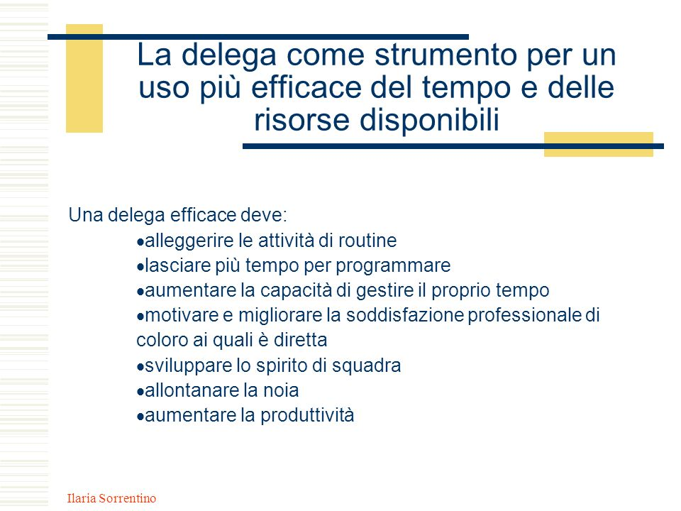 La delega come strumento per un uso più efficace del tempo e delle risorse disponibili