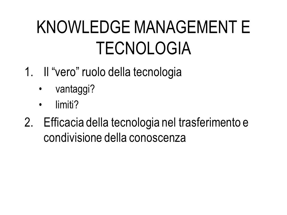 KNOWLEDGE MANAGEMENT E TECNOLOGIA