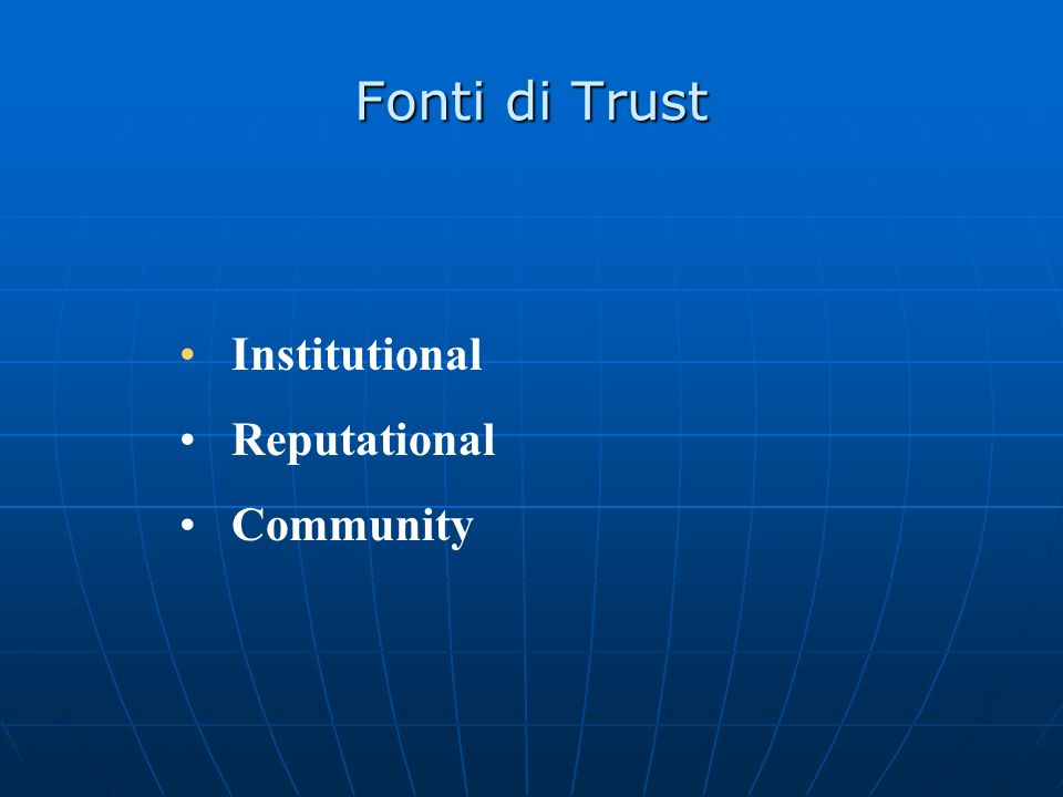 Fonti di Trust Institutional Reputational Community