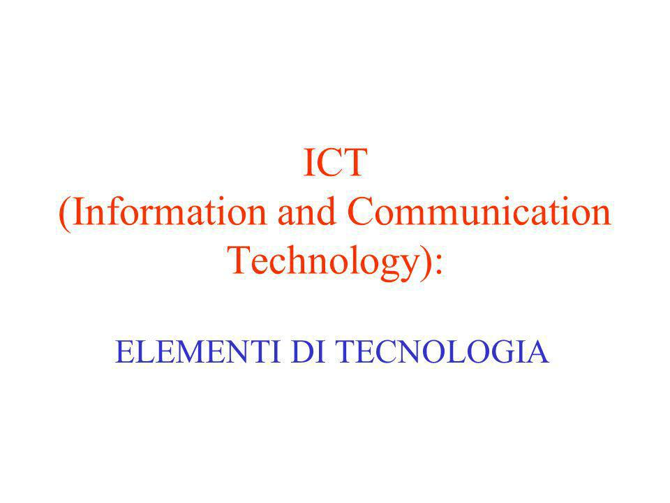 ICT (Information and Communication Technology):