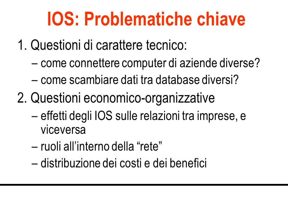 IOS: Problematiche chiave