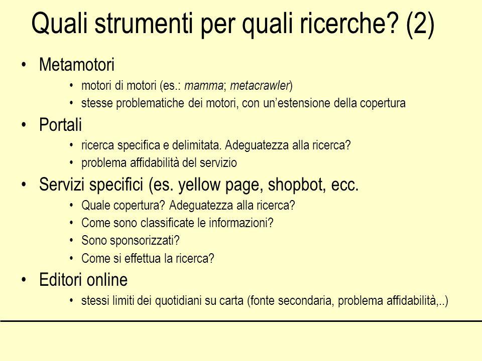 Quali strumenti per quali ricerche (2)