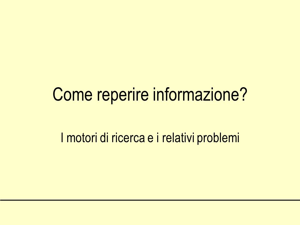 Come reperire informazione