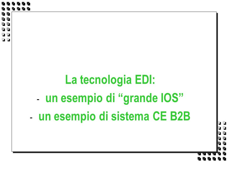 un esempio di grande IOS un esempio di sistema CE B2B