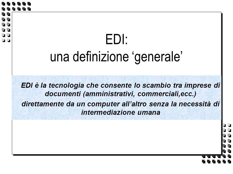 EDI: una definizione 'generale'