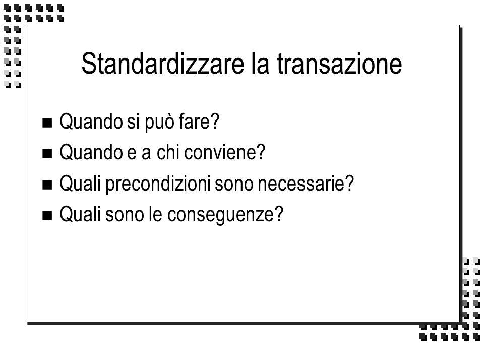 Standardizzare la transazione