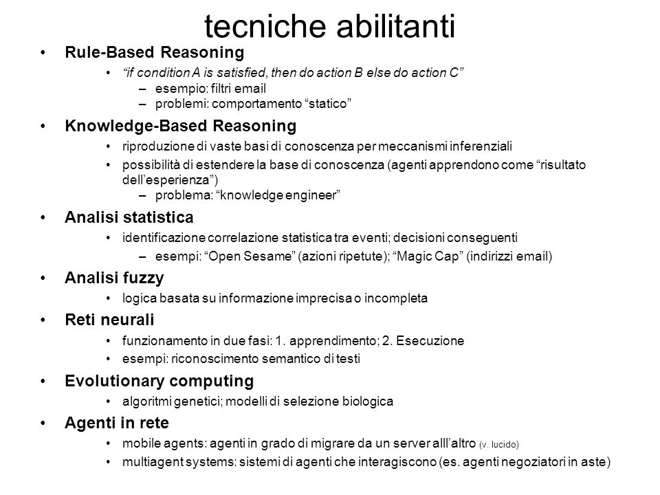 tecniche abilitanti Rule-Based Reasoning Knowledge-Based Reasoning