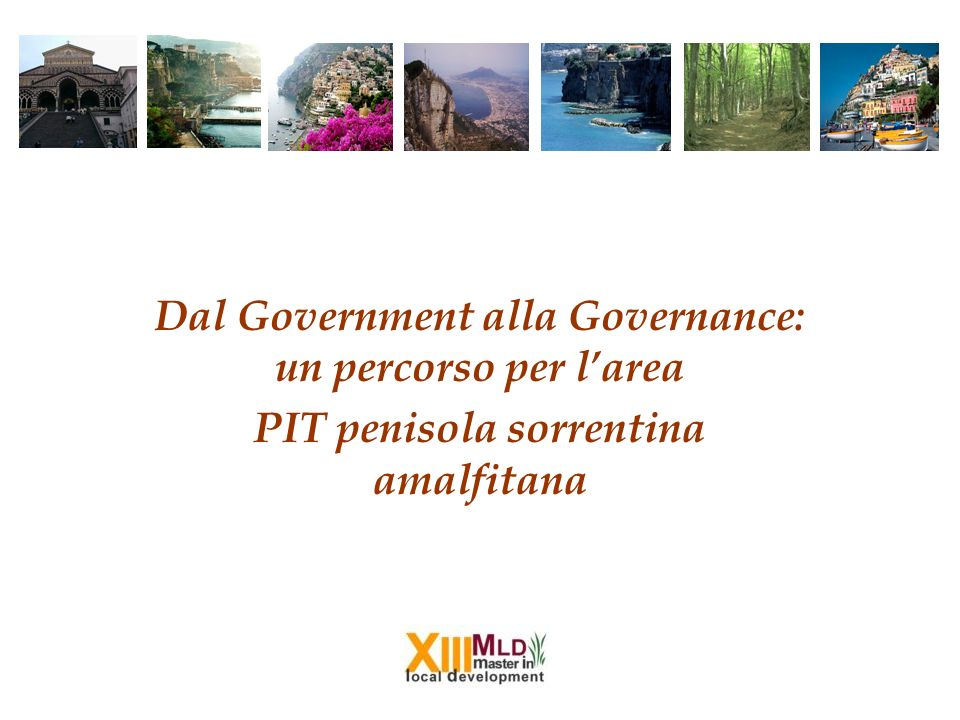 Dal Government alla Governance: un percorso per l'area