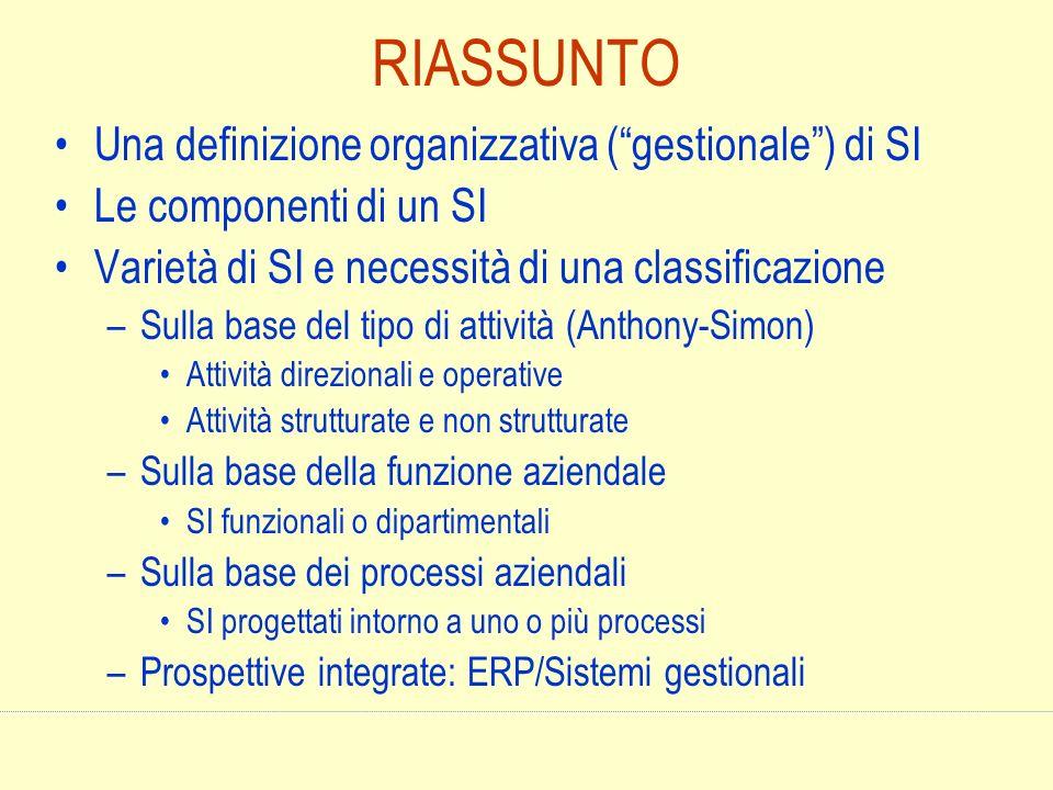 RIASSUNTO Una definizione organizzativa ( gestionale ) di SI