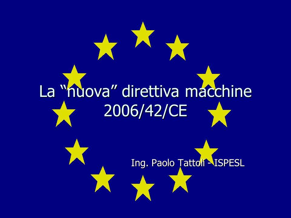La nuova direttiva macchine 2006/42/CE