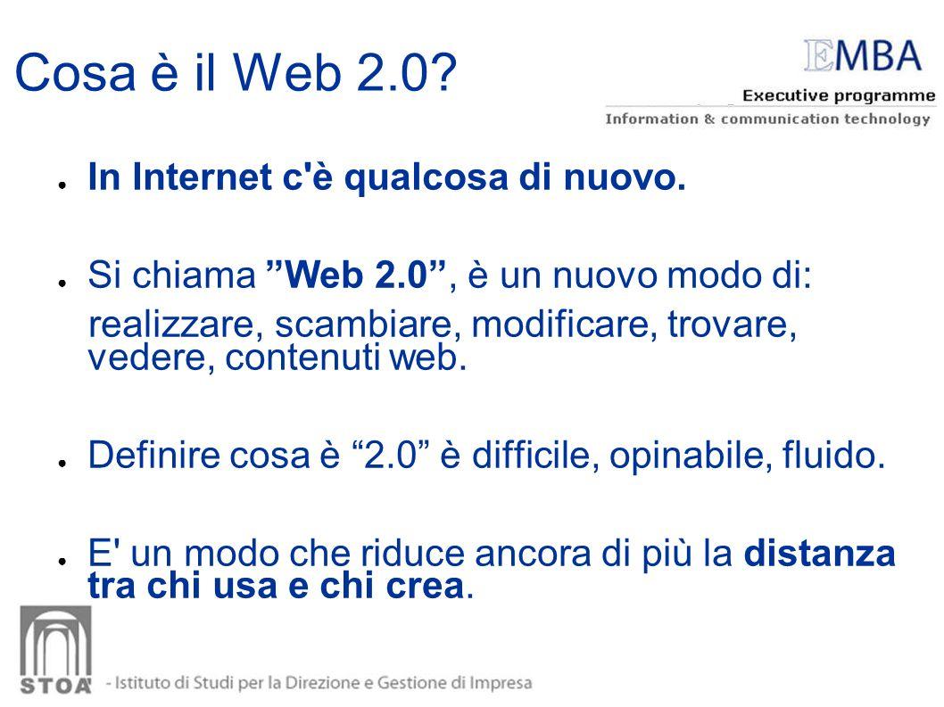Cosa è il Web 2.0 In Internet c è qualcosa di nuovo.