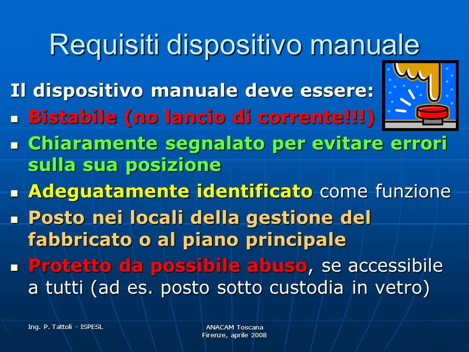 Requisiti dispositivo manuale
