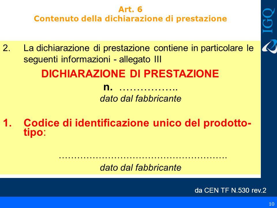 Art. 6 Contenuto della dichiarazione di prestazione
