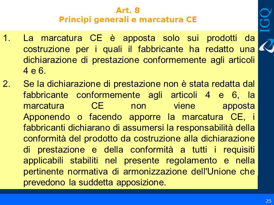 Art. 8 Principi generali e marcatura CE