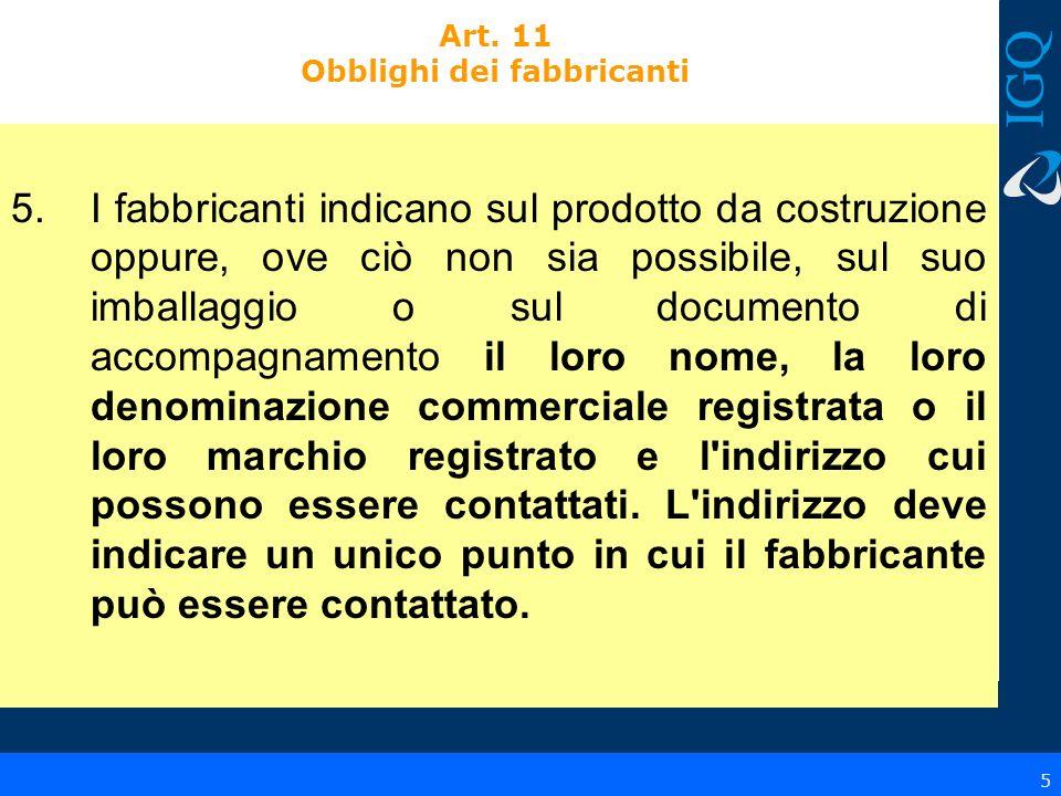 Art. 11 Obblighi dei fabbricanti
