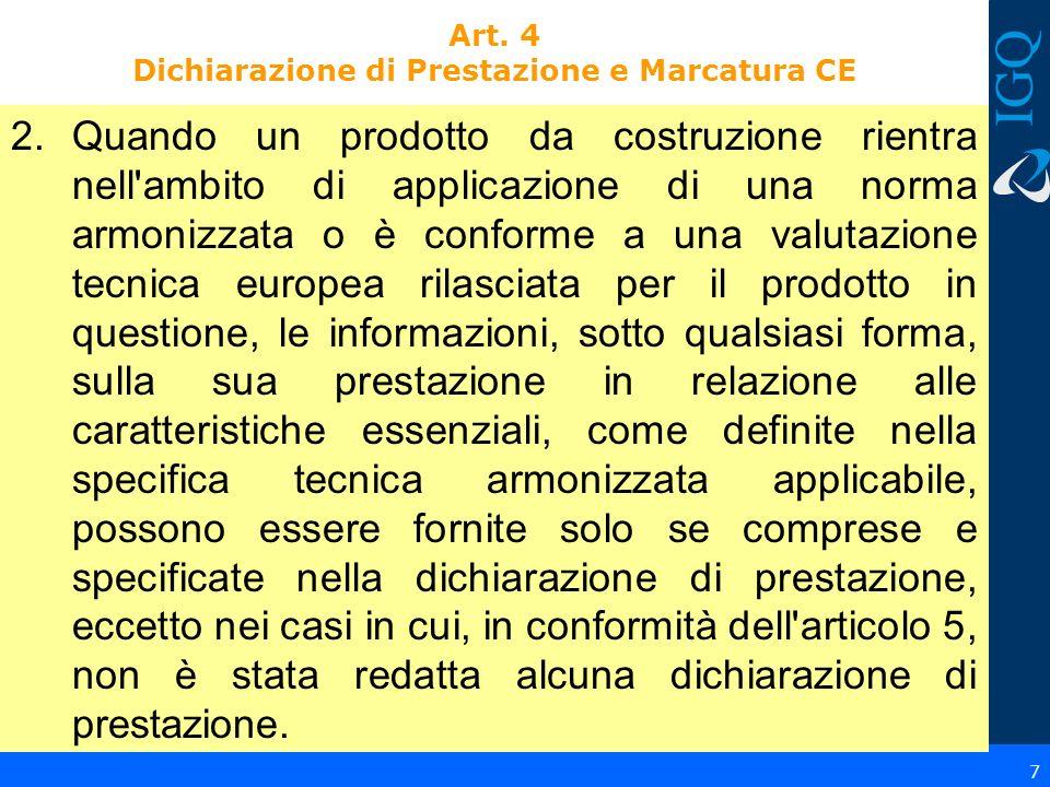 Art. 4 Dichiarazione di Prestazione e Marcatura CE