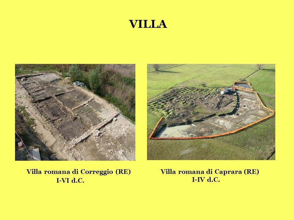 VILLA Villa romana di Correggio (RE) Villa romana di Caprara (RE)